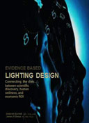Evidence Based Lighting Design